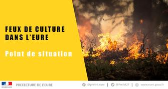Feux de culture - Point de situation
